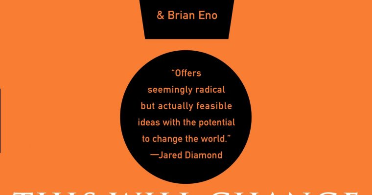 """Book Review: """"This Will Change Everything: Ideas That Will Shape the Future"""""""