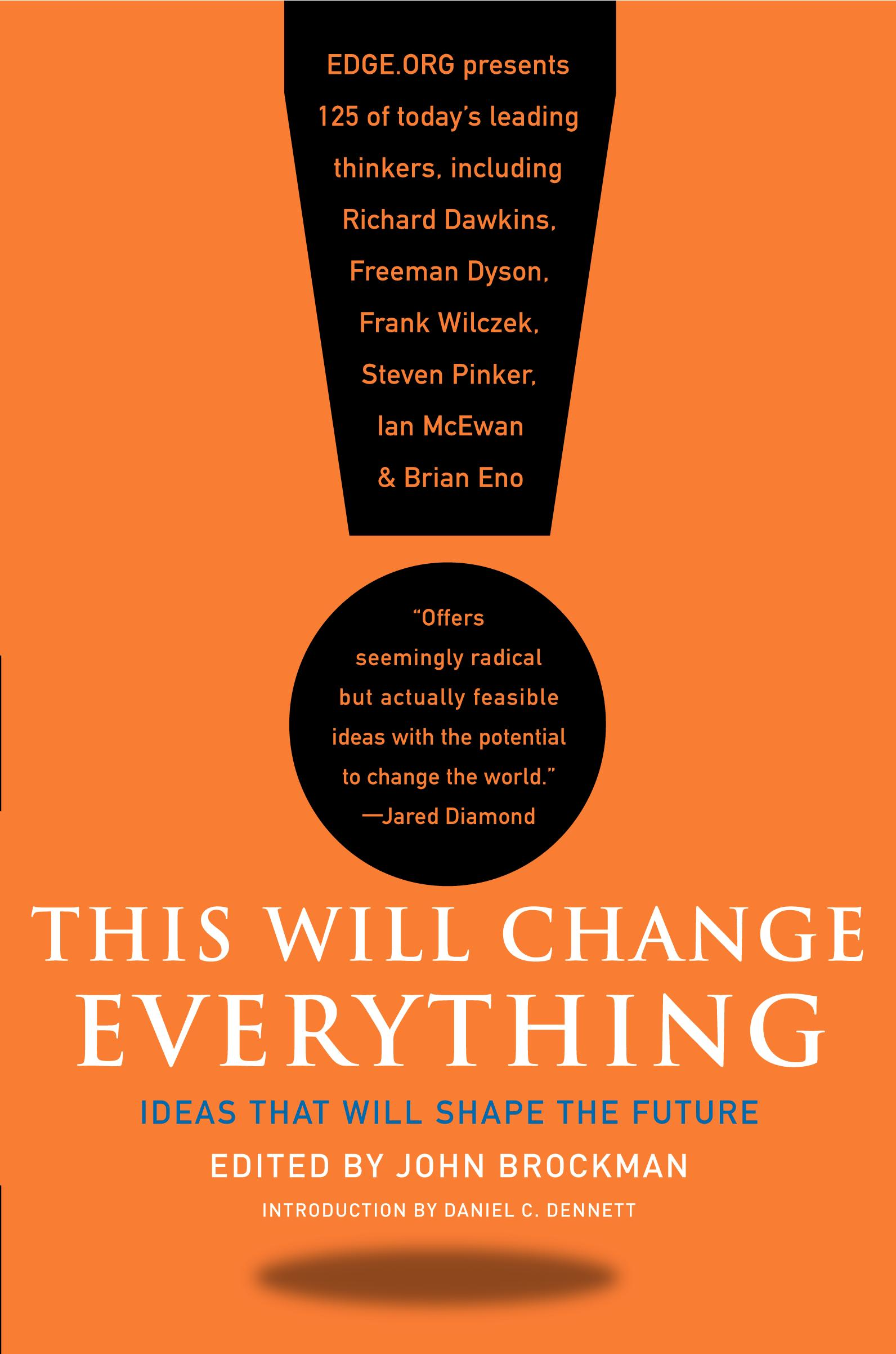 "Book Review: ""This Will Change Everything: Ideas That Will Shape the Future"""