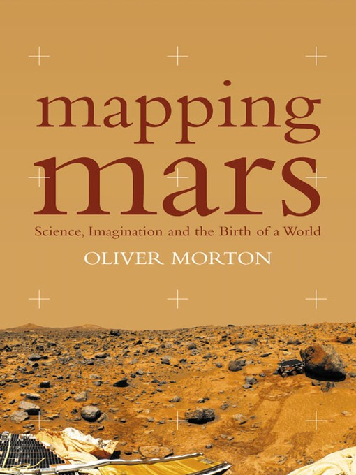 Book Review: Mapping Mars (2002) by Oliver Morton; Mars Trilogy (1993-1996) by Kim Stanley Robinson